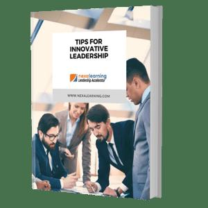 Tips for Innovative Leadership - NexaLearning - 2020