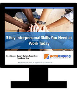3 Key Interpersonal Skills You Need at Work Today - NexaLearning
