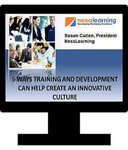 5 Ways training and development can help create an innovative culture - NexaLearning