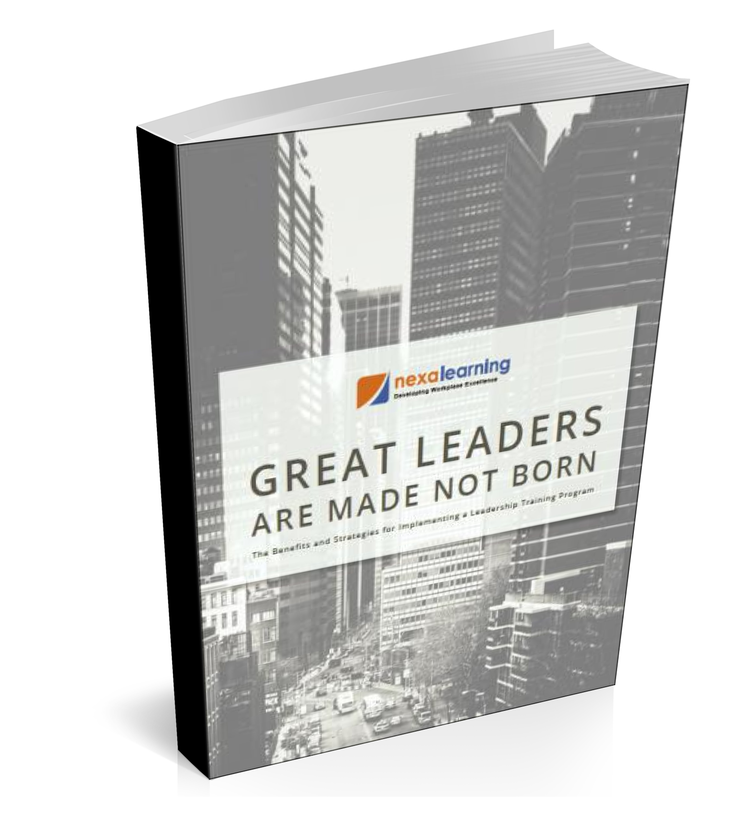 Great Leaders Are Made Not Born - NexaLearning